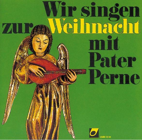 Wir singen zur Weihnacht mit Pater Perne