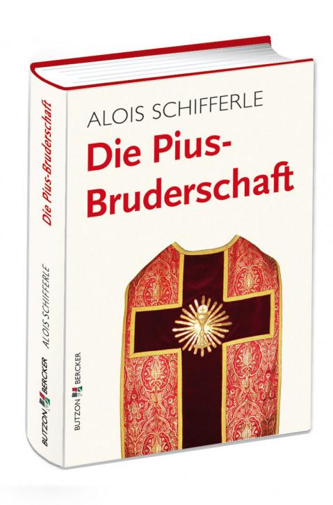 Die Pius-Bruderschaft
