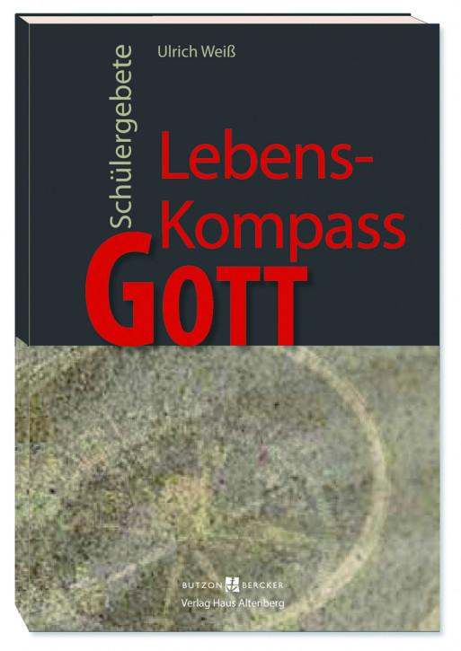 Lebens-Kompass Gott