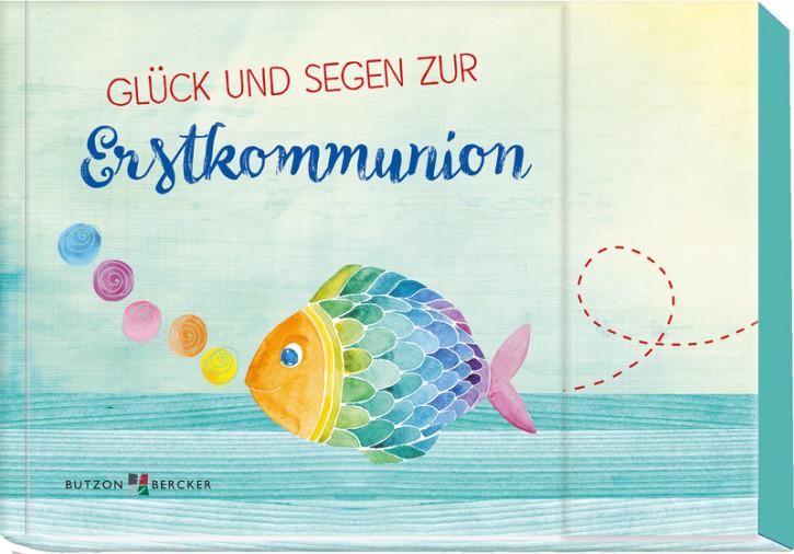 Glück und Segen zur Erstkommunion
