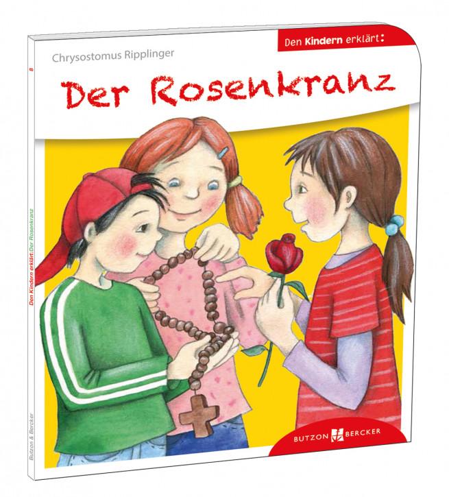 Der Rosenkranz den Kindern erklärt