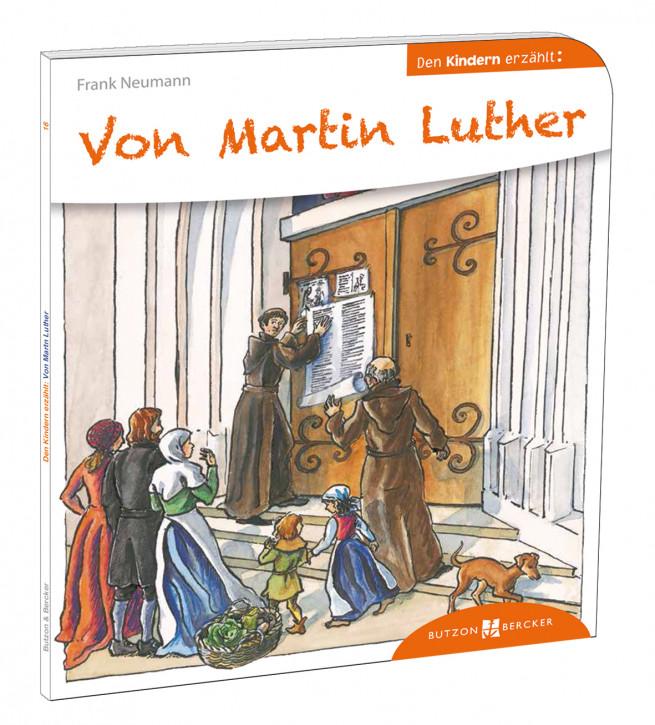 Von Martin Luther den Kindern erzählt