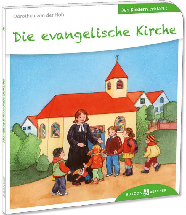 Die evangelische Kirche den Kindern erklärt