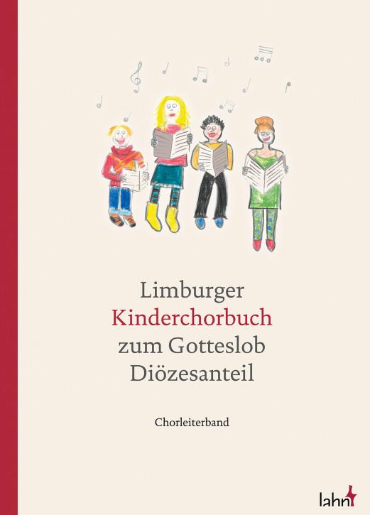 Limburger Kinderchorbuch zum Gotteslob – Diözesanteil. Chorleiterband