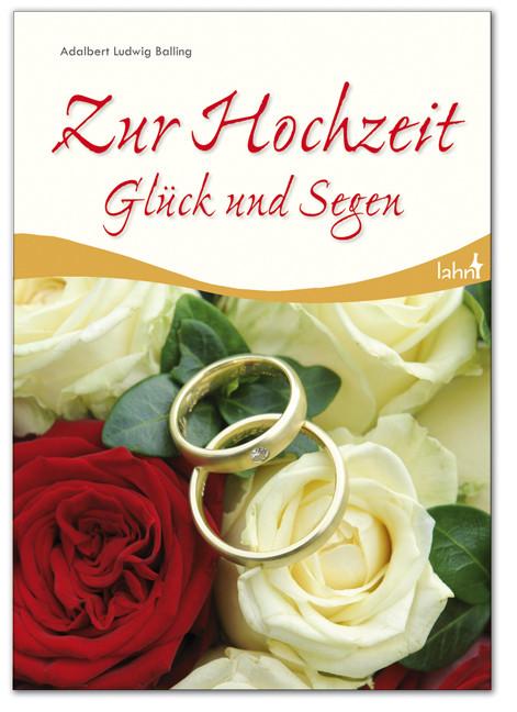 Zur Hochzeit Glück und Segen