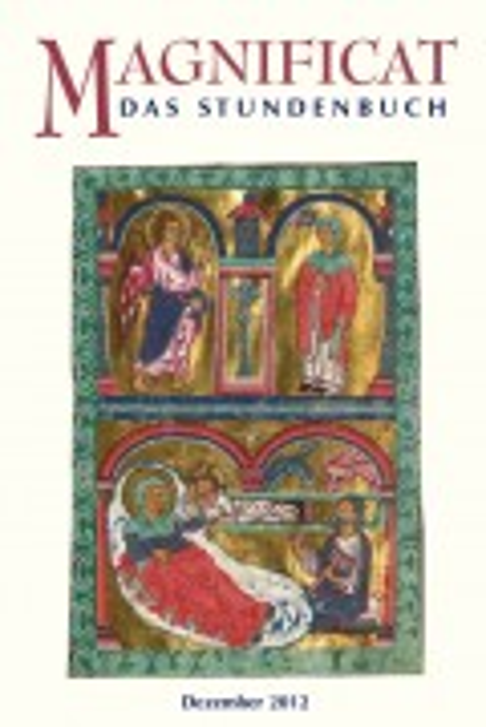 MAGNIFICAT Dezember 2012 (als digitale Ausgabe): Thema des Monats Sacharja