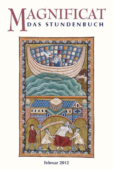 MAGNIFICAT Februar 2012 (als digitale Ausgabe): Thema des Monats Ausgestaltung und Differenzierung von Kirche