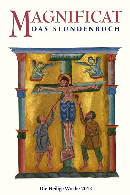 MAGNIFICAT Heilige Woche 2013 (als digitale Ausgabe): Thema der Heiligen Woche Jesaja