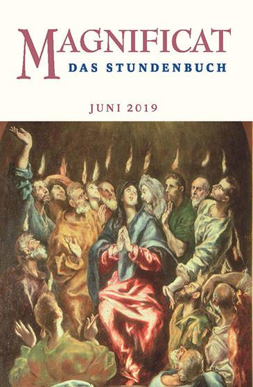 "MAGNIFICAT Juni 2019 (als digitale Ausgabe) Thema des Monats Juni: ""Heimat: Weltkirche"""