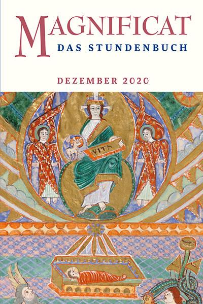 """MAGNIFICAT Dezember 2020 (als digitale Ausgabe) Thema des Monats: """"Aufbruch Gottes"""""""