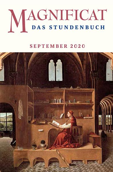 "MAGNIFICAT September 2020 (als digitale Ausgabe) Thema des Monats: ""Mit den Psalmen staunen"""