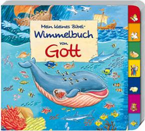 Mein kleines Bibel-Wimmelbuch von Gott